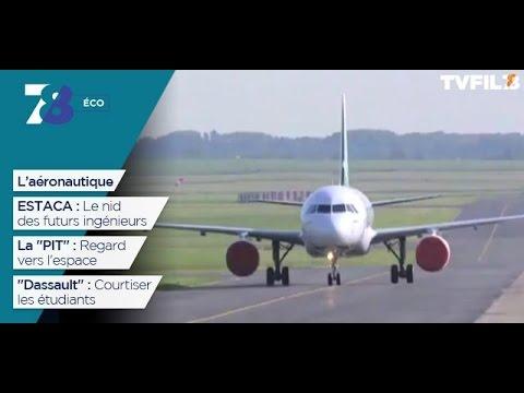 7/8 Eco – L'aéronautique – jeudi 6 avril 2017