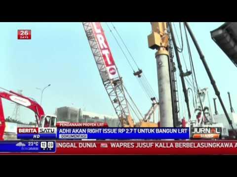 Adhi Karya Terbitkan Right Issue untuk Bangun LRT