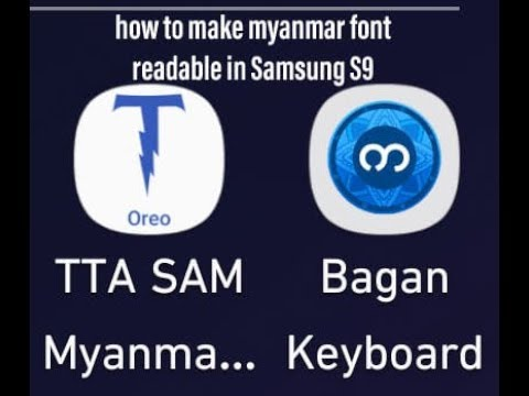 How To Make And Write Myanmar Font In Samsung S8 & S9