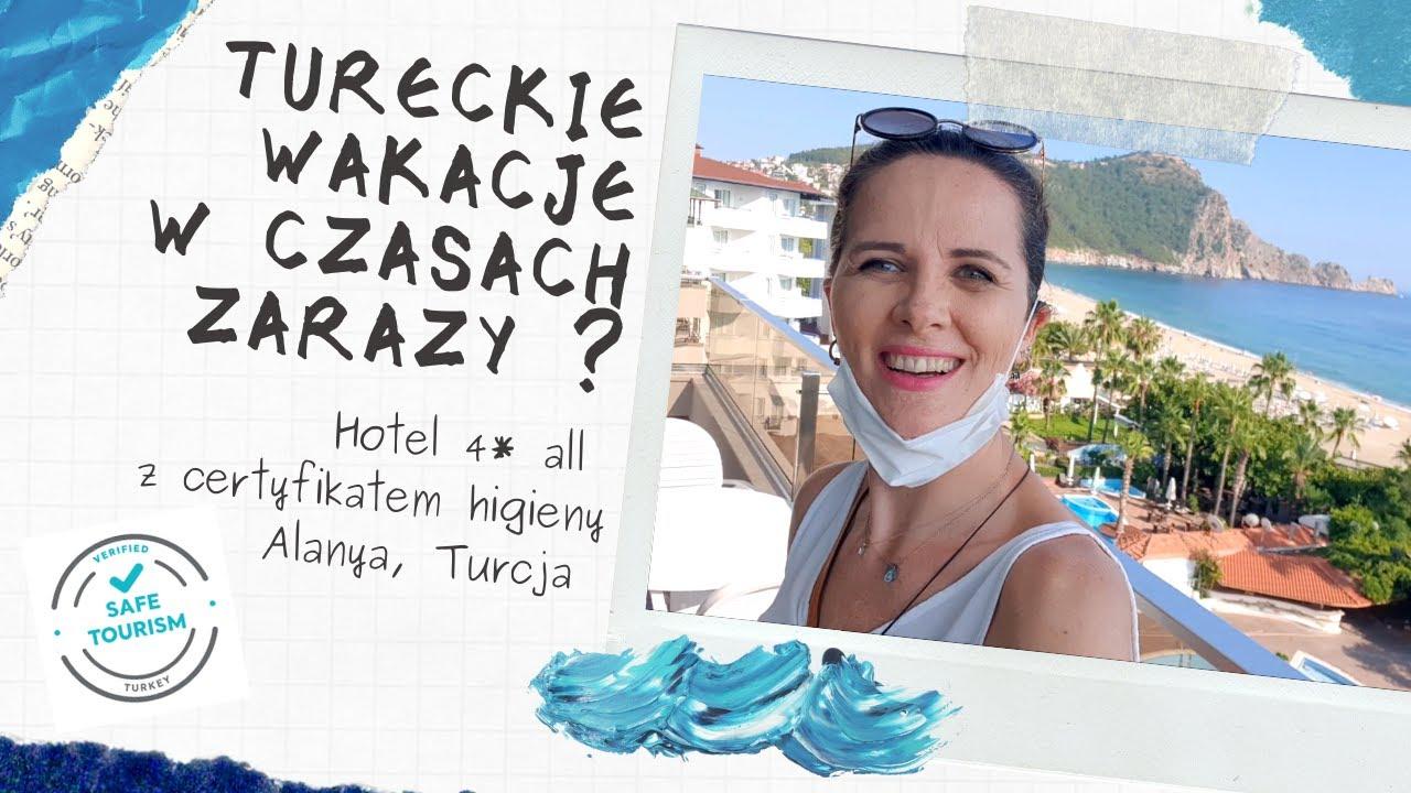WAKACJE W ALANYI w czasach zarazy? | TURECKI HOTEL z certyfikatem