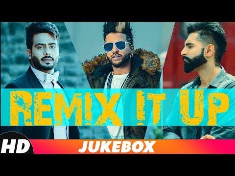 Remix-It-Up (Audio Jukebox) | Mankirt Aulakh | Parmish Verma | Sukh-E | Deep Jandu | Jass Bajwa