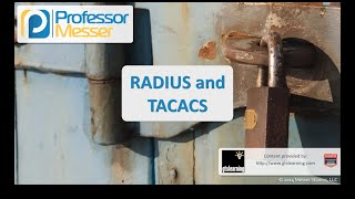 RADIUS and TACACS - CompTIA Security+ SY0-401: 5.1