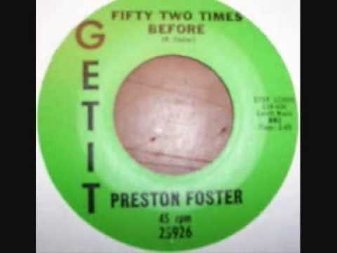 Preston Foster - Fifty Two Times Before