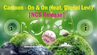 On&On - Cartoon (feat. Daniel Levi) Lyrics - Karaoke - NCS Release