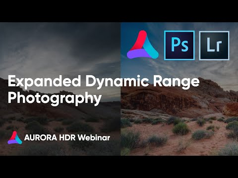 Expanded Dynamic Range Photography – Using Aurora HDR To Improve Adobe Photoshop & Lightroom