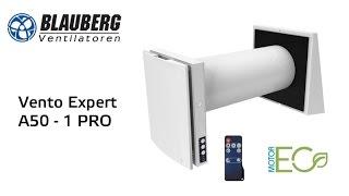 Blauberg Vento Expert A50-1 Pro проветриватель воздуха(В 2015 году производитель Blauberg выпустил на рынок Украины новый децентрализованный рекуператор (бытовой пров..., 2015-11-27T15:22:11.000Z)