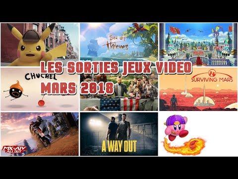 LES SORTIES JEUX VIDEO | MARS 2018 | En moins de 2 minutes
