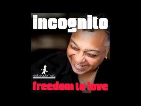 Incognito - Freedom To Love (Atjazz Astro Remix)