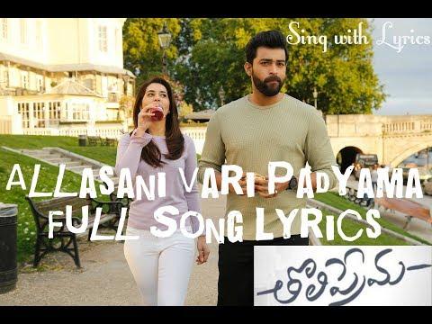 Allasani Vaari Full Song Lyrics | Sing with Lyrics | Tholi Prema (2018) - Telugu