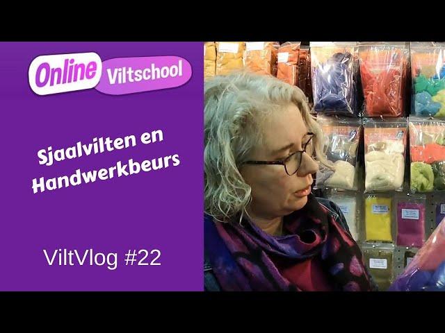 Viltvlog #22 Sjaalvilten en handwerkbeurs