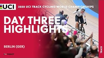 Day Three Final Highlights | 2020 UCI Track Cycling World Championships presented by Tissot