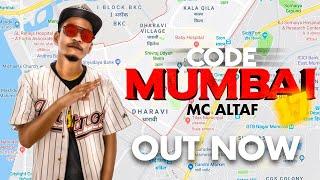 MC Altaf - Code Mumbai 17 feat. DRJ Sohail