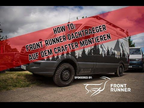 HOW TO: Front Runner Slimline Dachträger auf unserem VW Crafter DIY Campervan montieren