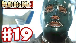 Dead Rising 3 - Gameplay Walkthrough Part 19 - Plane Parts (Xbox One Day One 2013)