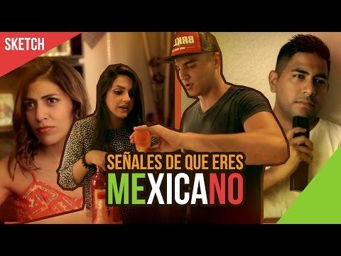 Señales de que eres MEXICANO