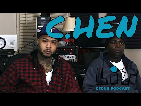 C.HEN - No Love in HipHop | Lit DFDUB Podcast