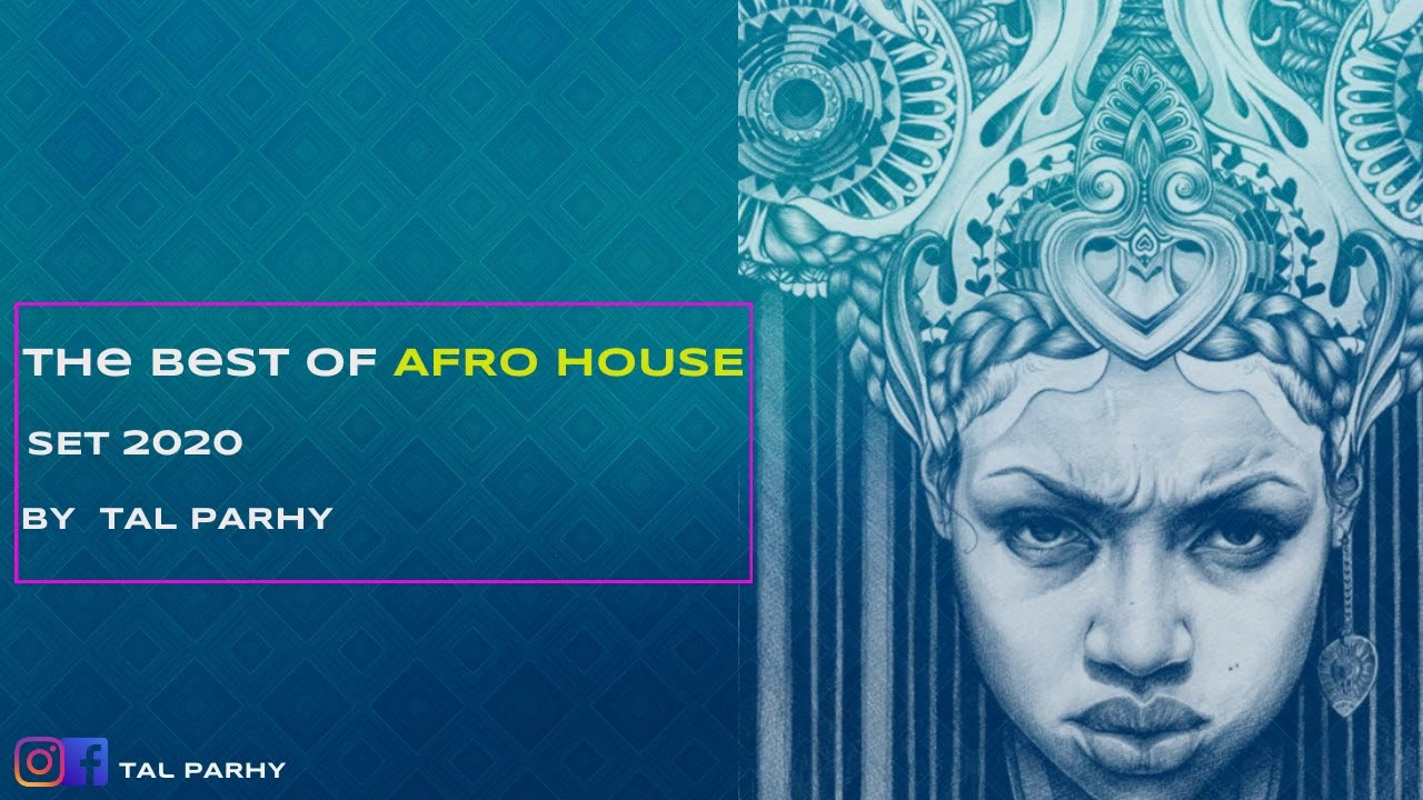 Download Afro House Mix 2020 | The Best of Afro House 2020 by Tal Parhy #2