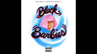 Nicki Minaj - Black Barbies feat. Mike Will Made-It (Official Audio)