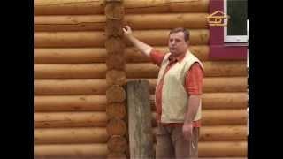 11. Как построить деревянный дом из оцилиндрованного бревна - Строить не перестроить(, 2013-05-17T18:50:52.000Z)
