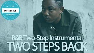 R&B Two-Step Instrumental | TWO STEPS BACK