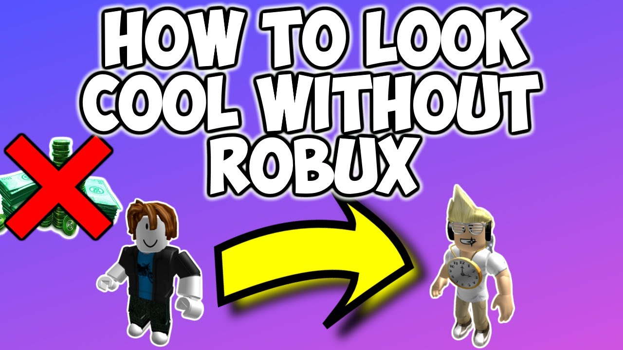 How To Look Cool In Roblox Without Robux On Ipad - How To Look Cool On Roblox Without Robux