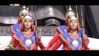 Moğolistan - Orhun'dan Malazgirt'e Kutlu Yürüyüş - Trt Avaz
