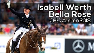 #11 | Isabell Werth und Bella Rose |CDI4*| CHIO Aachen | 2018