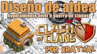 Diseño de aldea TH 6 guerra de clanes - Clash Of Clans en Español por Krathal