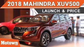 2018 Mahindra XUV500 | First Look & Price | Motown India