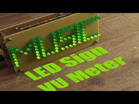 Make your own LED Sign VU Meter