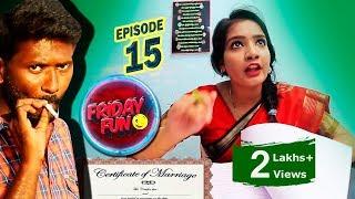Friday Fun || Episode -15  ||Register marriage || Mahesh Vitta || Jhansi || Praneeth Sai