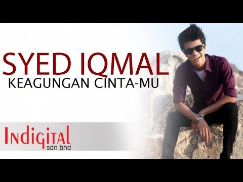 Syed Iqmal - Keagungan Cinta-Mu (Official Lyric Video)