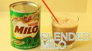 Blended MILO Recipe