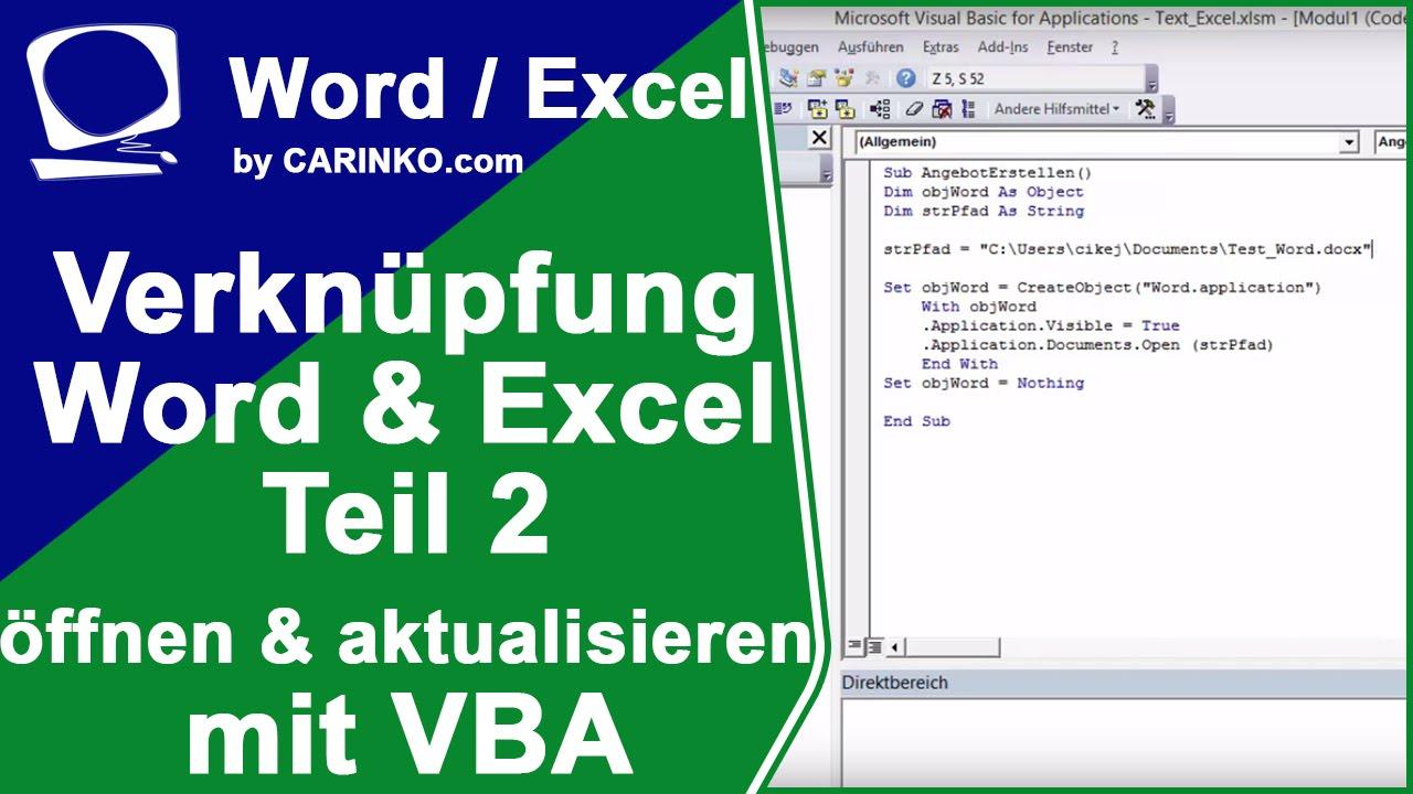 Verknüpfung Excel Und Word Via Vba Tutorial Teil 2 Carinkocom