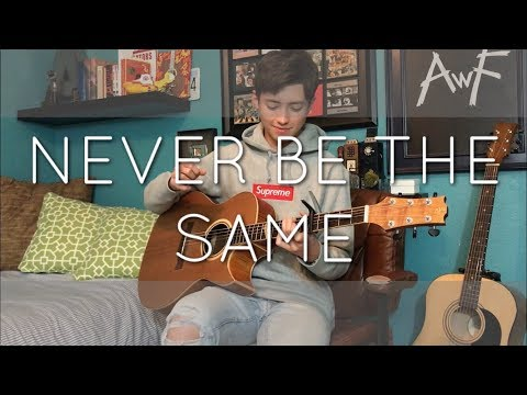 Camila Cabello - Never Be The Same - Cover (fingerstyle Guitar)