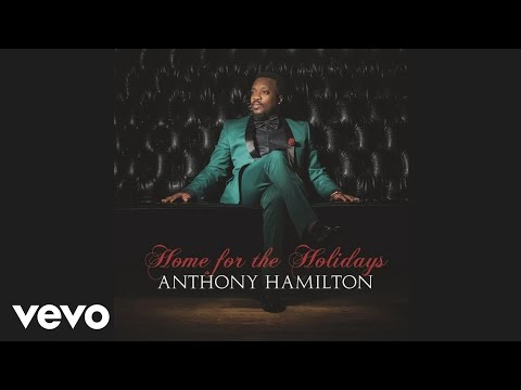 Anthony Hamilton - What Do The Lonely Do At Christmas (Audio)