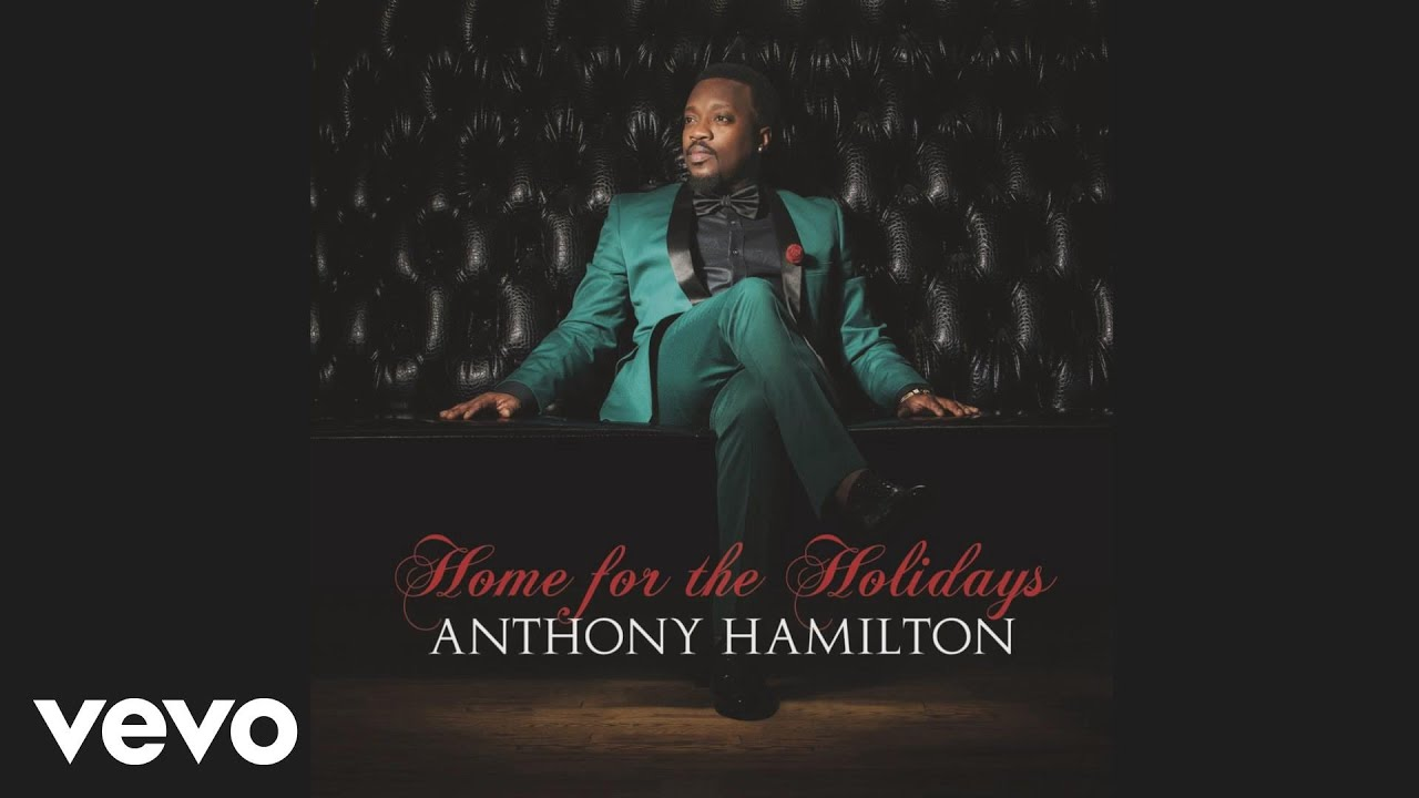 Anthony Hamilton - What Do The Lonely Do At Christmas (Audio ...
