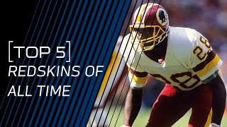 Top 5 Redskins of All Time | NFL