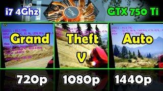 GTA V/5 Gameplay on NVIDIA GTX 750 Ti   High 720p / 1080p / 1440p Split-screen