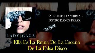 Retro Dance Freak - Lady GaGa (Traducción - Español)