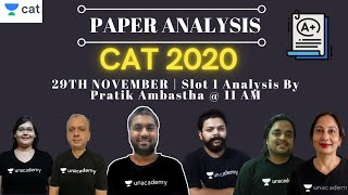 CAT 2020 - Slot 1 Analysis | By Pratik Ambastha