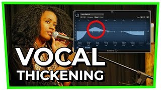 VOCAL THICKENING (3 Quick Tricks You Need to Know)