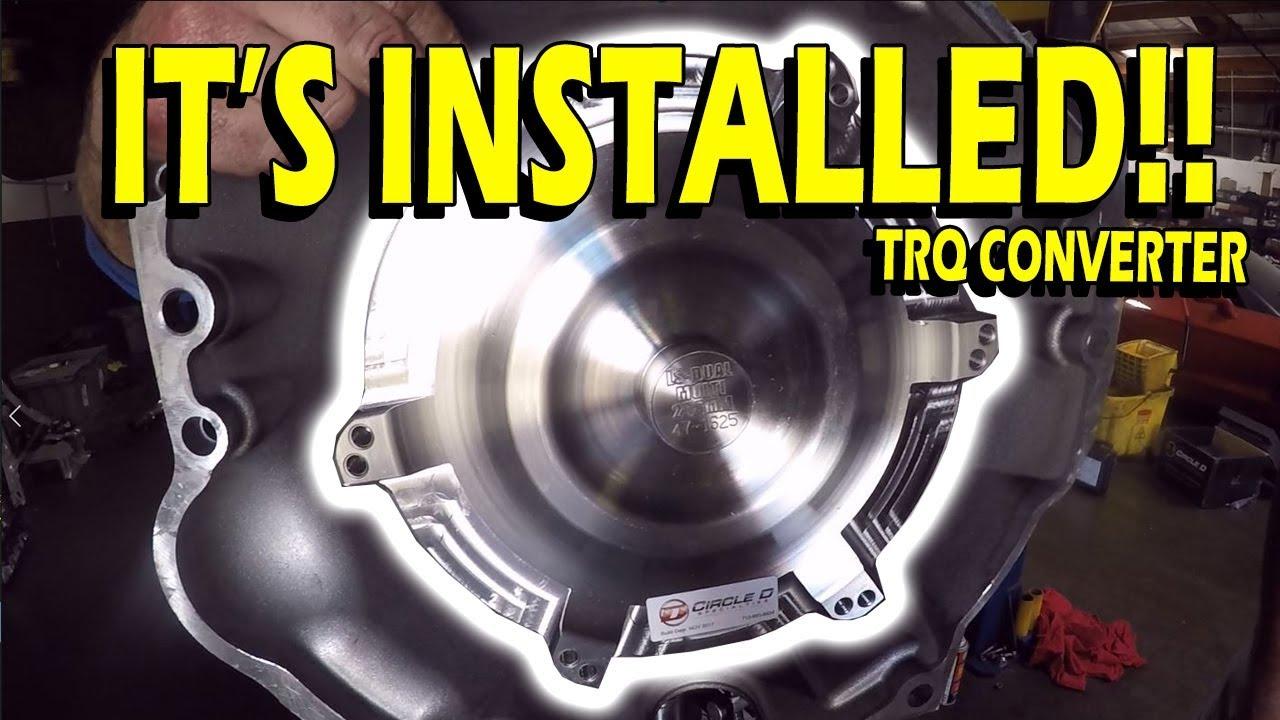 Torque Converter Install Guide - Circle D Specialties 24-13-05-2B - 16-18'  Camaro SS