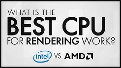 Best CPU / PC for Rendering!