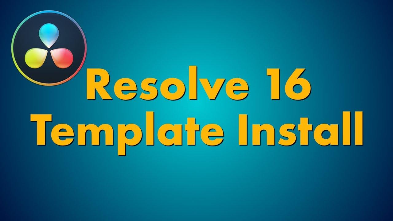Installing Templates In Davinci Resolve 16