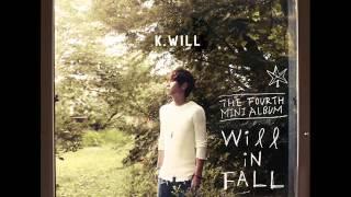 [MP3] K.Will 케이윌 - You Don't Know Love 촌스럽게 왜 이래