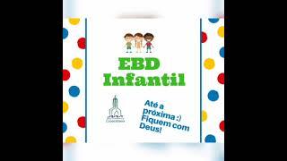 IPCopacabana - EBD Infantil - 28/03/2021