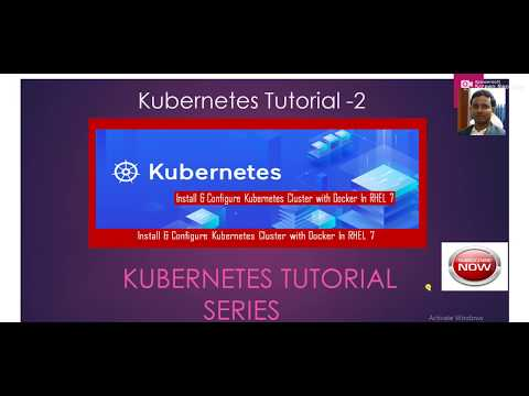 Kubernetes Tutorial -2 Install & Configure Kubernetes Cluster With Docker  In RHEL 7