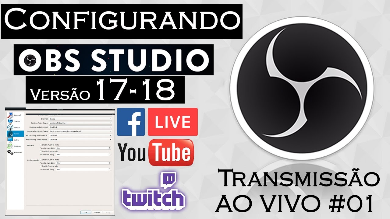 258cee91a49f3 Transmissão ao vivo no YouTube e no Facebook com OBS STUDIO 18 - YouTube