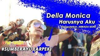 Della Monica - Harusnya 4ku | ONE NADA Live Sumberayu (ARPEK)